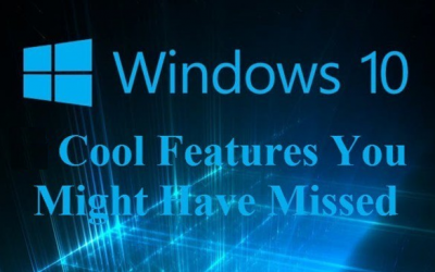 New Windows 10 Features You May Have Missed